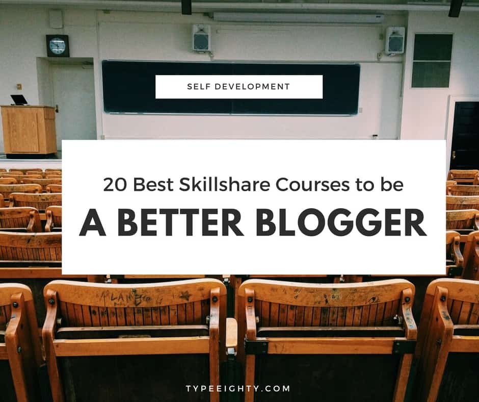 20 Best Skillshare Courses to be a better blogger