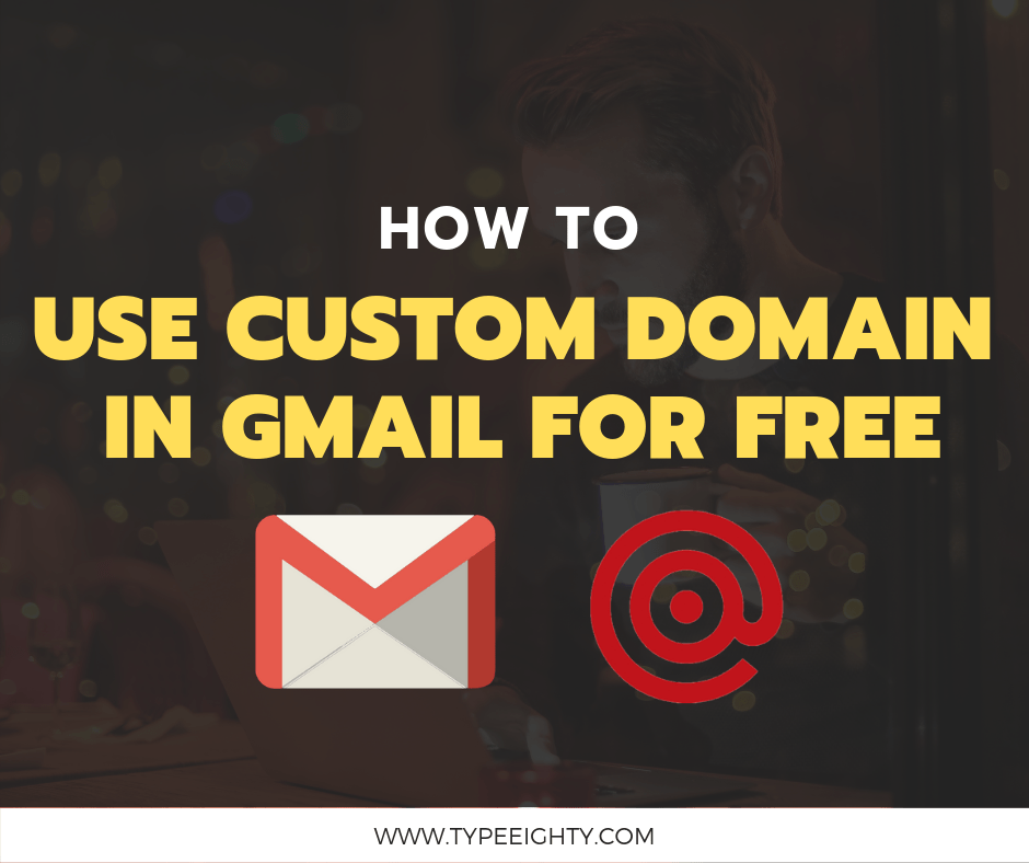 How I Setup Gmail with Custom Domain for Free with Mailgun