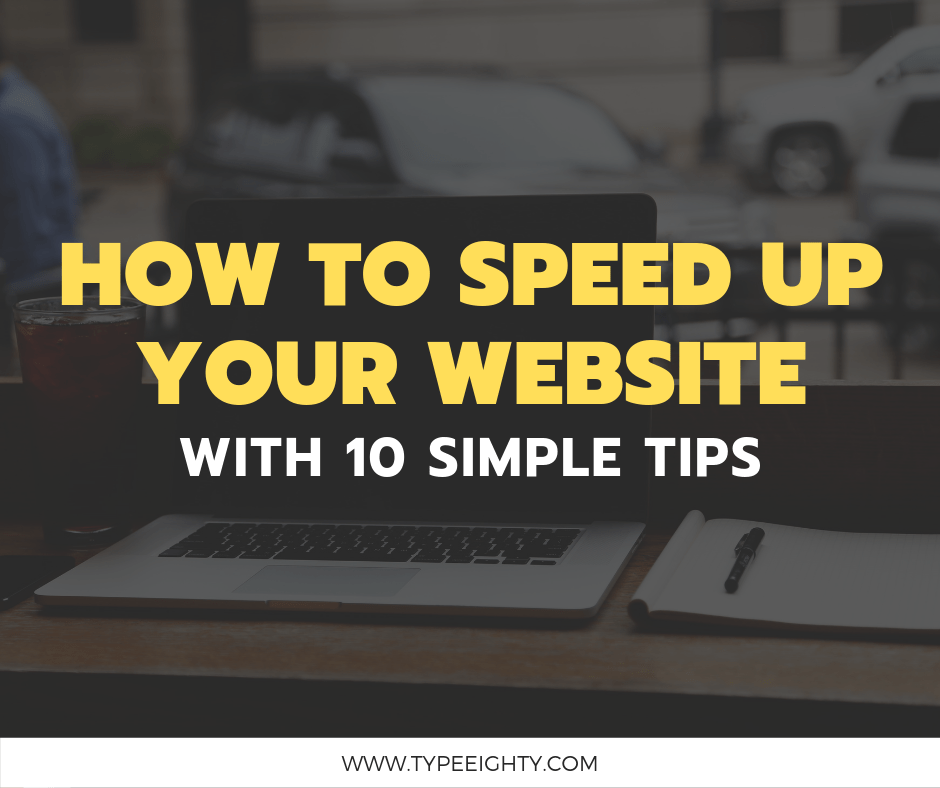 How To Speed Up WordPress And Get Better Ranking TypeEighty