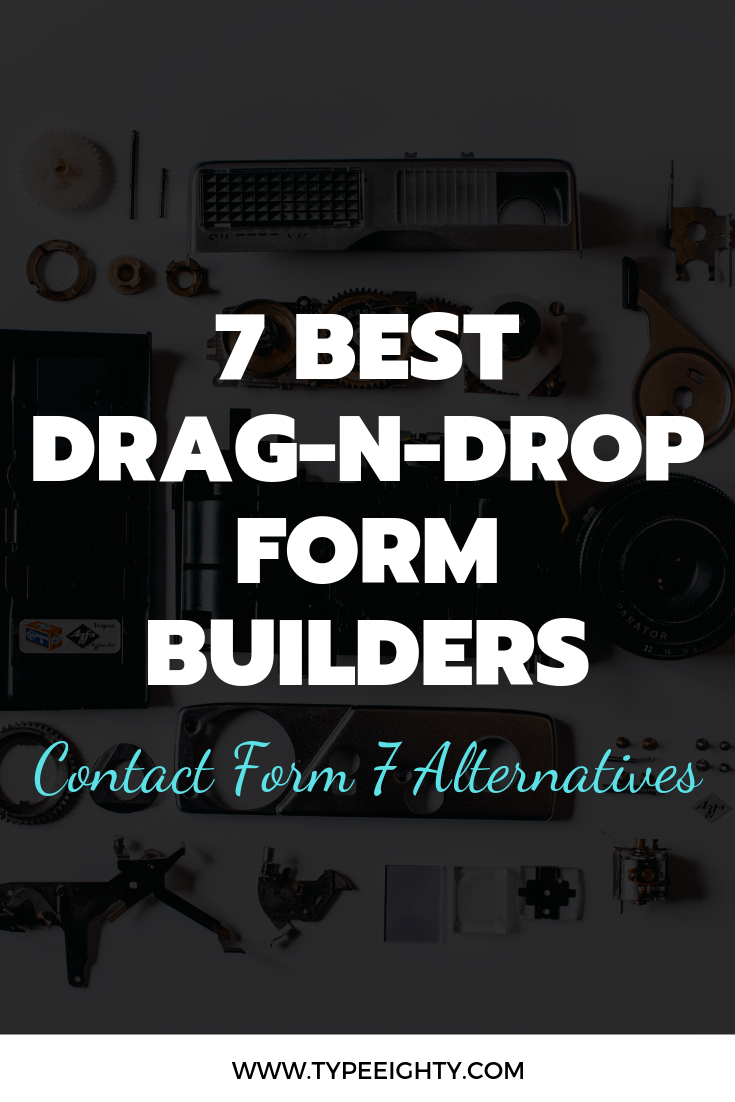 Contact Form 7 isn\'t the easiest form builder to work with. Check out these 7 best beginner-friendly alternatives.#wpforms #ninjaform #formidable #gravityforms #formcraft #quform #everestform