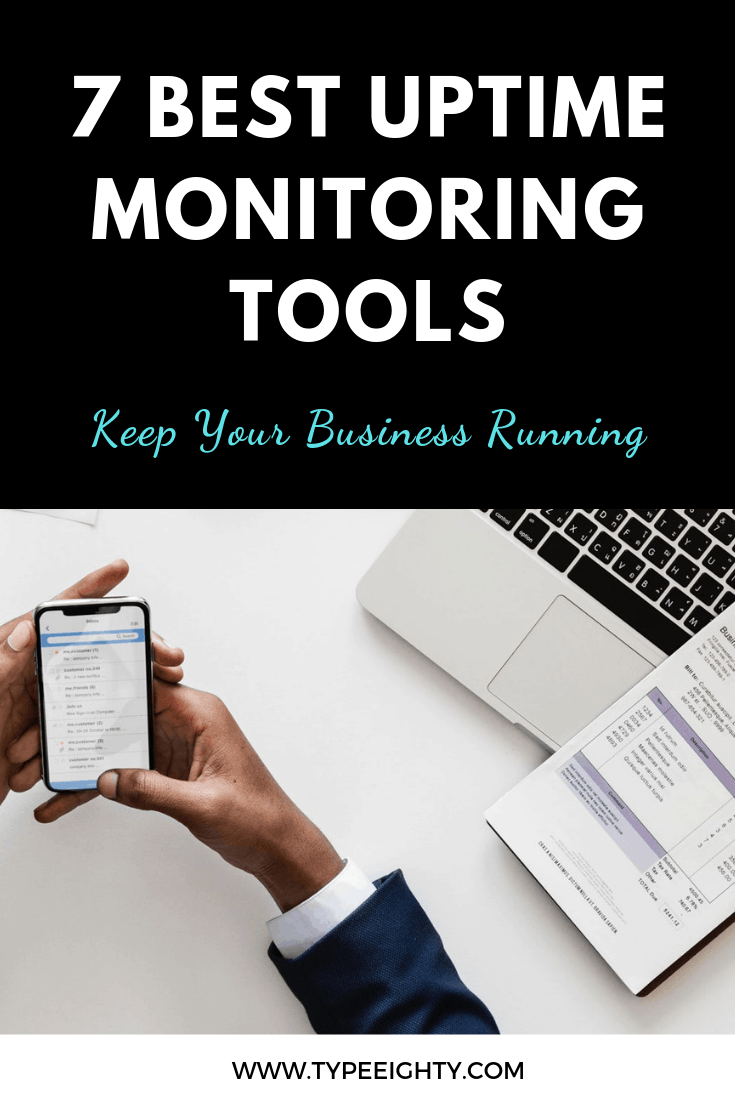 7 Best Tools To Monitor Website Uptime