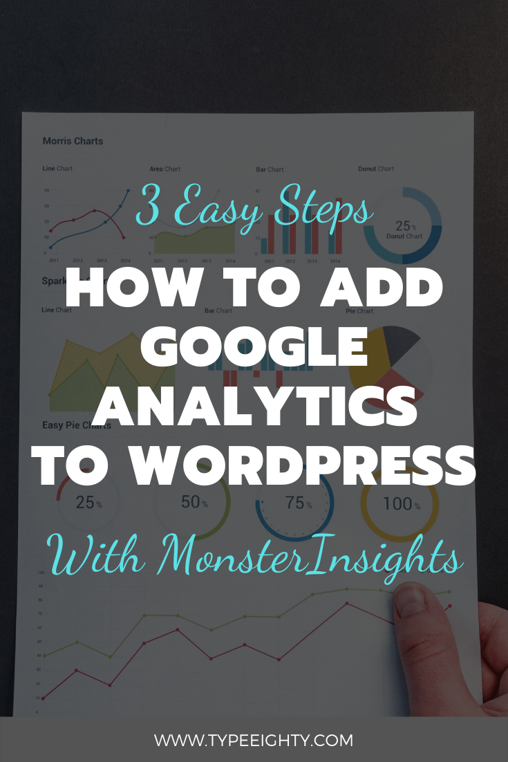 How to Add Google Analytics to WordPress in 3 Easy Steps