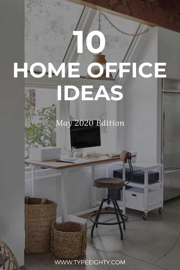 10 Home Office Ideas (May 2020)