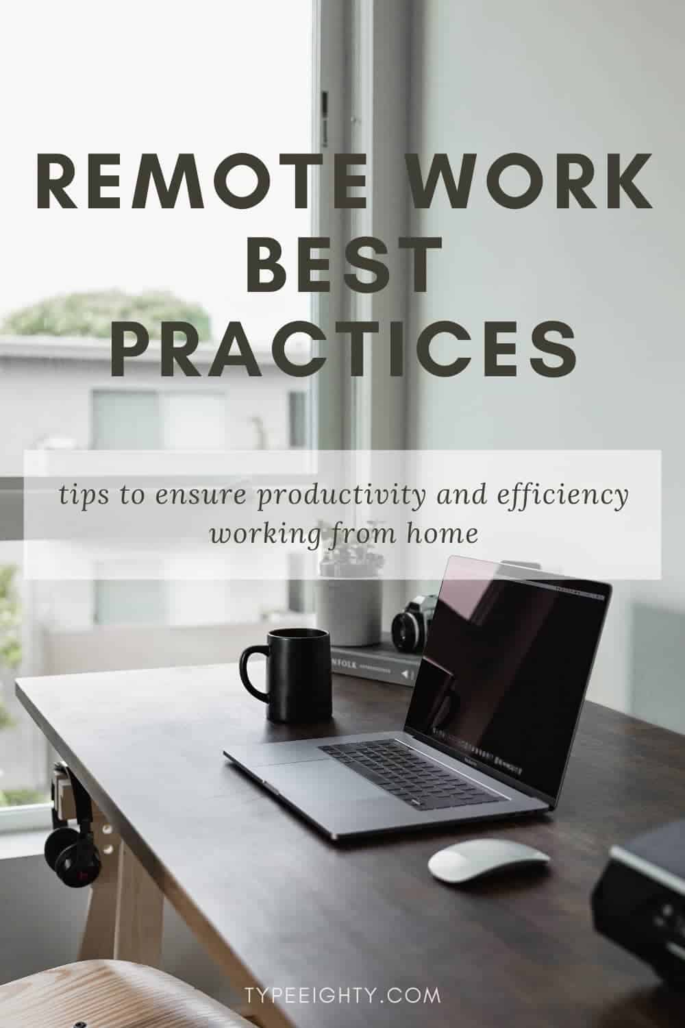 Remote Work Best Practices: 5 Tips to Ensure the Efficiency of Remote Work